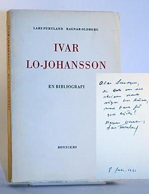Ivar Lo-Johansson i trycksvärtans ljus. En bibliografi: Lo-Johansson] Furuland, Lars