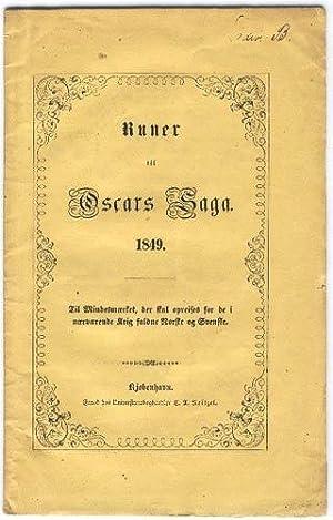 Runer til Oscars Saga. 1849. Til Mindesmærket, der skal opreises for de i nærvæ...