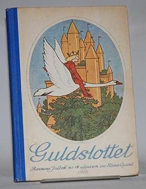Guldslottet. Barnens julbok, innehållande berättelser av Hjalmar: Quint, Stina (Red.)