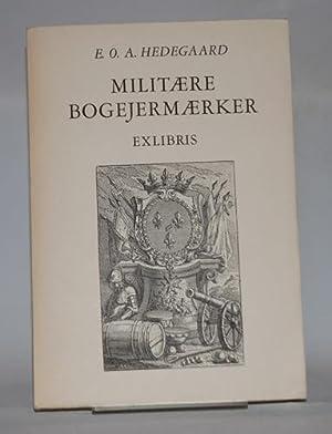 Militære bogejermærker. Exlibris.: Hedegaard, E. A. O.