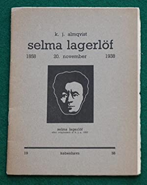 Selma Lagerlöf 1858 ? 20. november ?: Lagerlöf] Almqvist, K[arl]