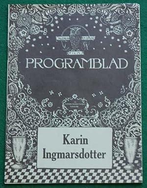 Karin Ingmarsdotter. En berättelse för film i fem avdelningar, byggd på tredje och ...