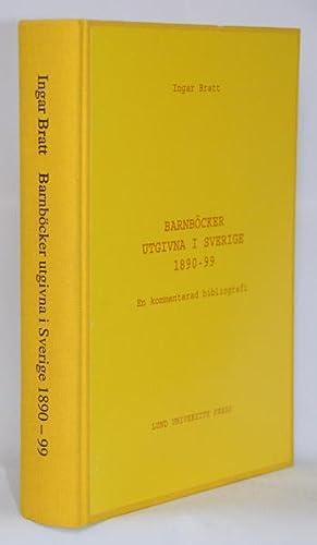 Barnböcker utgivna i Sverige 1890-99. En kommenterad bibliografi.: Bratt, Ingar