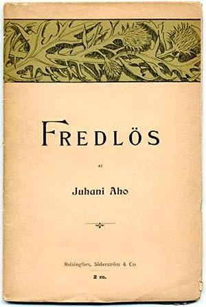 Fredlös. Autoriserad öfversättning af V. Jelm. Vignetterna tecknade af Eero Jä...