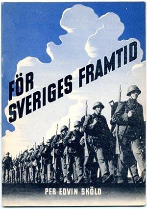 För Sveriges framtid.: Sköld, Per Edvin