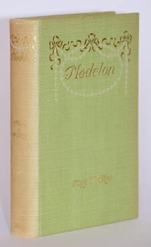 Madelon. A Novel.: Wilkins [Freeman], Mary