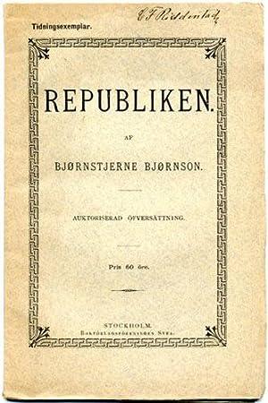 """Republiken. (""""Ur mina föredrag om""""--). Auktoriserad öfversättning.: ..."""