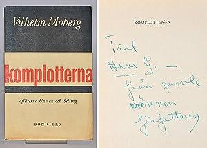 Komplotterna. Affärerna Unman och Selling.: Moberg, Vilhelm