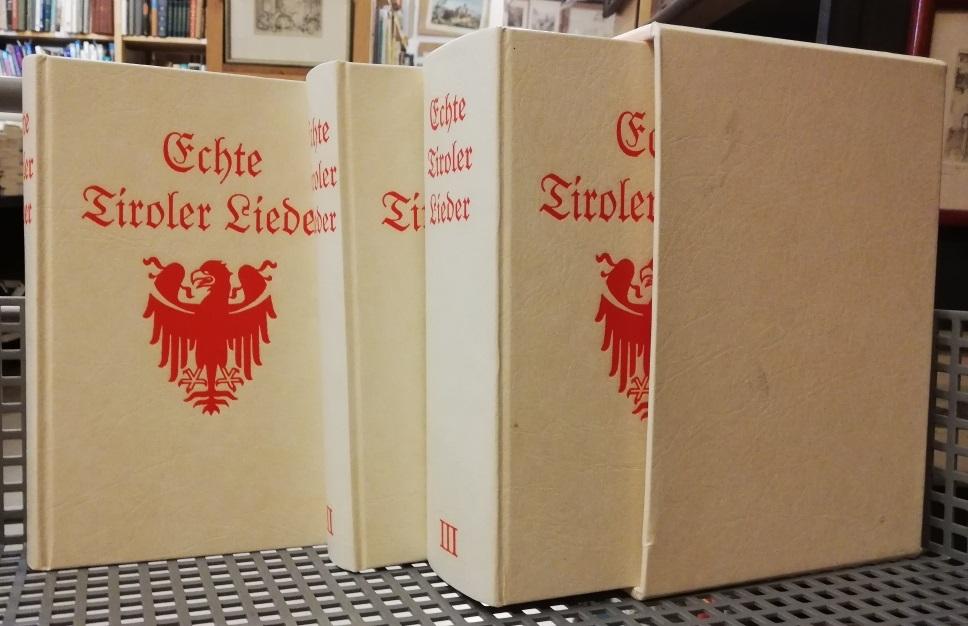 Echte Tiroler Lieder. Bd. 1. + Bd.2: Kohl, Franz Friedrich: