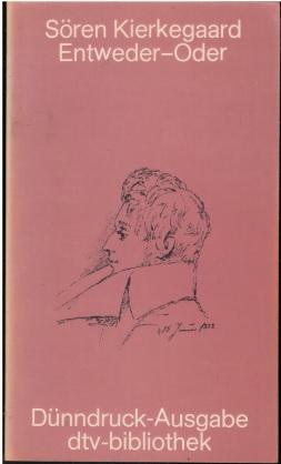 Entweder-Oder / dtv; 6043: dtv-Bibliothek.: Kierkegaard, Sören: