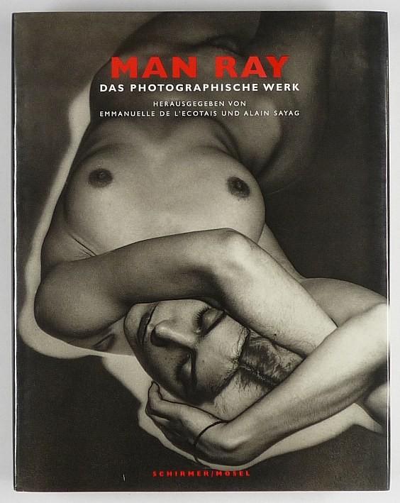 MANRAY. Das Photografische Werk.: Man Ray.- L'Ecotais