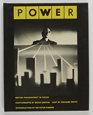 Power. British management in focus. Text by Richard Smith.