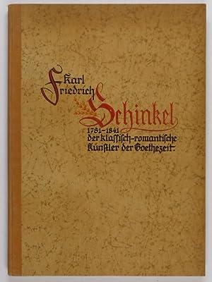 Karl Friedrich Schinkel. 1781-1841.: Rave, Paul Ortwin.