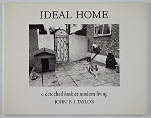Ideal home. A detached look at modern: Taylor, John R.