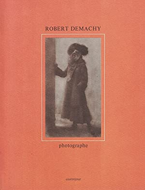 Robert Demachy. Photographe.: Demachy.-