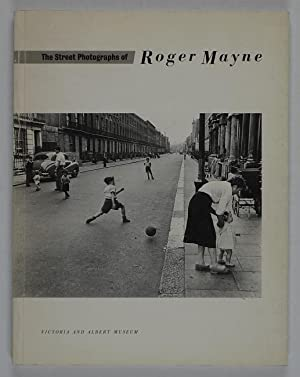 The street photographs of Roger Mayne. An exhibition held in the Photo Gallery of the Henry Cole ...