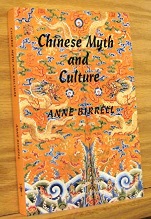 Chinese Myth and Culture: Birrell, Anne