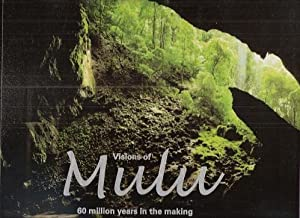 Visions of Mulu - 60 million years in the making