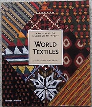 World Textiles - a visual guide to traditional techniques
