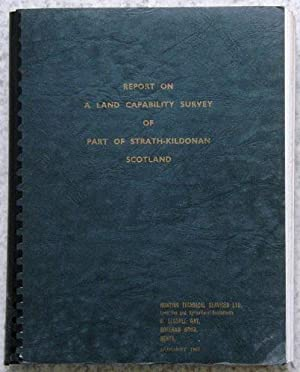 Report on a Land Capability Survey of Part of Strath-Kildonan, Scotland