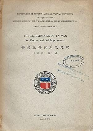 The Leguminosae of Taiwan, for Pasture and Soil Improvement [Alan Davidson's copy]