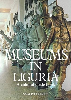 Museums in Liguria - a cultural guidebook (Fred Whitsey's copy)