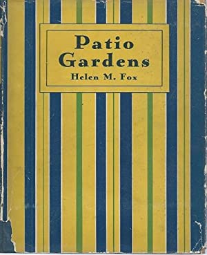 Patio Gardens (Fred Whitsey's copy): Fox, Helen Morgenthau