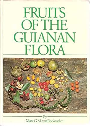 Fruits of the Guianan Flora