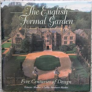 The English Formal Garden - five centuries of design
