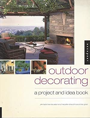 Outdoor Decorating - a project and idea book