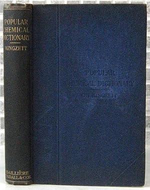 Popular Chemical Dictionary: Kingzett, C.T.