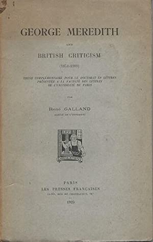 George Meredith and British Criticism (1851 -: Galland, Rene