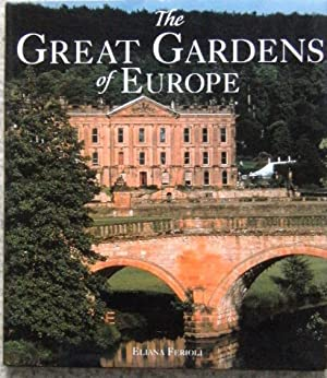 The Great Gardens of Europe