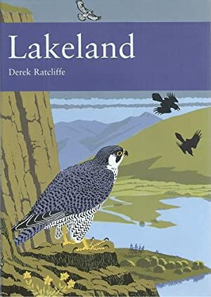Lakeland - the wildlife of Cumbria (New Naturalist 92)