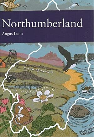 Northumberland, with Alston Moor (New Naturalist 95)