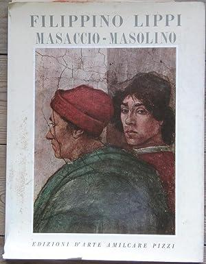 Masaccio - Masolino - Filippino Lippi : Salmi, Mario