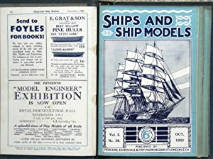 SHIPS AND SHIP MODELS - A magazine for all lovers of ships and the sea. Volumes 1 - 6 (1931 - 1937).
