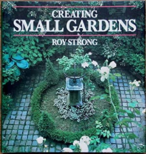 Creating Small Gardens (Alan Titchmarsh's copy)