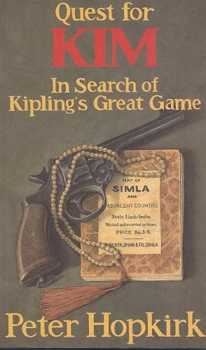 Quest for Kim - in search of Kipling's great game