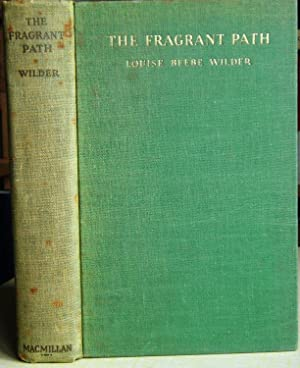 The Fragrant Path - a book about sweet scented flowers and leaves