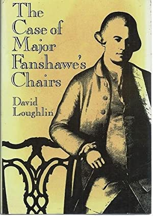 The Case of Major Fanshawe's Chairs