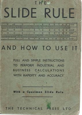 The Slide Rule and How to Use: Hoare, Charles