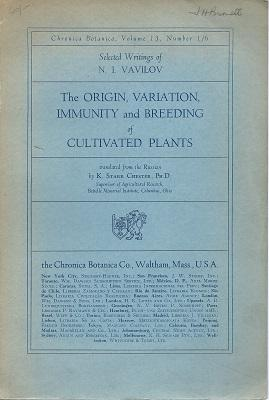 The Origin, Variation, Immunity and Breeding of Cultivated Plants [Sir John Burnett's copy]