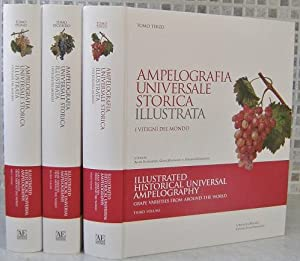 Illustrated Historical Universal Ampelography - Grape Varieties From Around the World (Ampelograf...