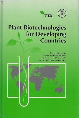 Plant Biotechnologies for Developing Countries