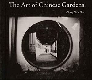 The Art of Chinese Gardens