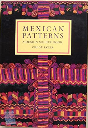Mexican Patterns - a Design Source Book
