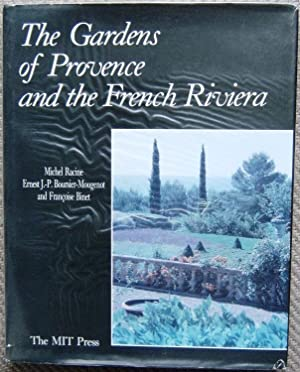 The Gardens of Provence and the French Riviera