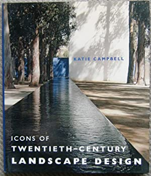 Icons of Twentieth-Century Landscape design