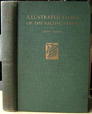 Illustrated Flora of the Pacific States - Washington, Oregon and California : Volume 1 Ferns to B...